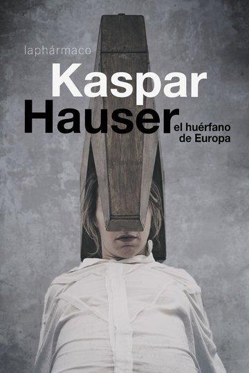 Galería de imágenes 6: Kaspar Hauser. El huérfano de Europa