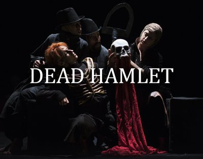 Cover image of the show: Dead Hamlet