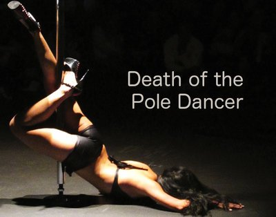 Death of the Pole Dancer