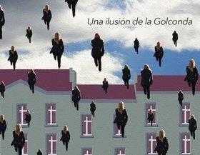 Una ilusión de la Golconda
