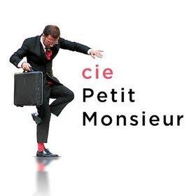 Cie du Petit Monsieur