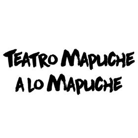 Teatro Mapuche a lo Mapuche