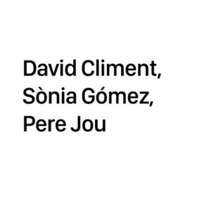 David Climent, Sònia Gómez, Pere Jou