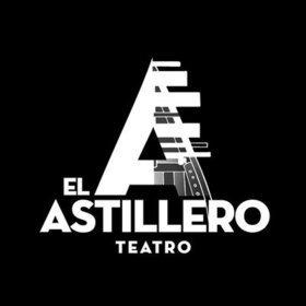 El Astillero Teatro