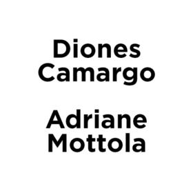 Diones Camargo - Adriane Mottola