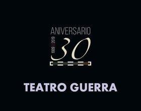 30 aniversario teatro Guerra de Lorca